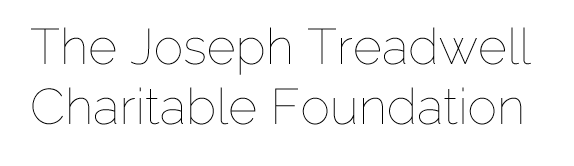 The Joseph Treadwell Charitable Foundation